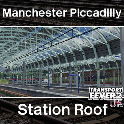 Modular Station Roof - Manchester Piccadilly