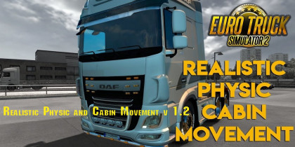 Realistic Physic and Cabin Movement