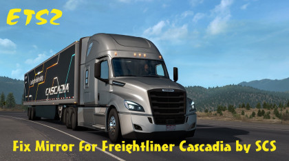 Fix Mirror for Freightliner Cascadia by SCS