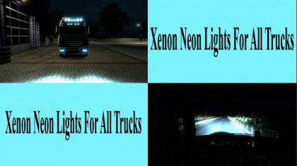 Xenon Neon Lights For All Trucks