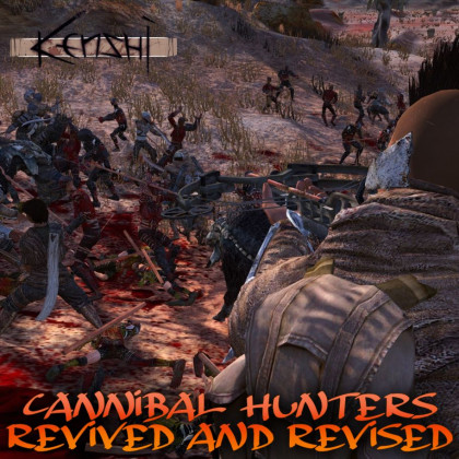 Cannibal Hunters Expanded - Revived and Revised