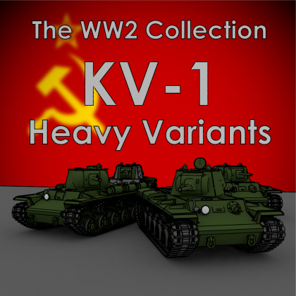 [The WW2 Collection] KV-1 Variants Pack