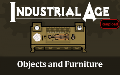 Industrial Age - Objects and Furniture