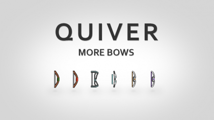 Quiver: More Bows