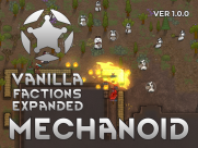 Vanilla Factions Expanded - Mechanoids 2