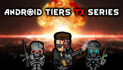 Android tiers - TX Series