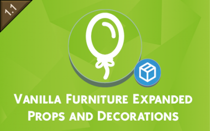 Vanilla Furniture Expanded - Props and Decor