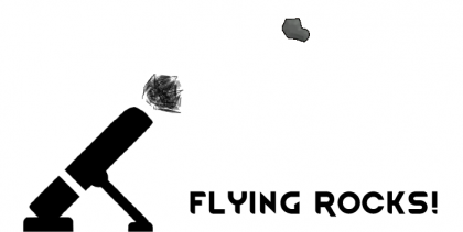 Flying Rocks!