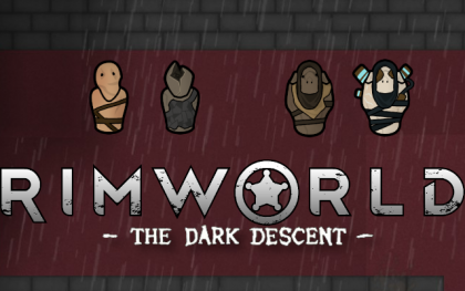 RimWorld - The Dark Descent