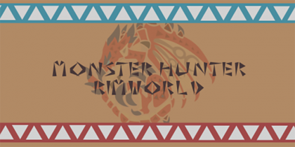 Monster Hunter RimWorld